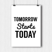 tomorrow starts today graphic